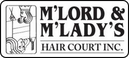 M'Lord & M'Ladys Hair Court Inc